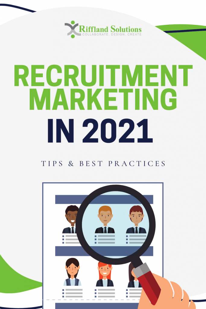 Recruitment Marketing in 2021: Tips and Best Practices